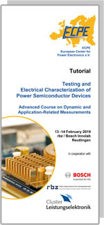 ECPE Tutorial: Testing and Electrical Characterization of Power Semiconductor Devices