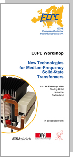 ECPE Workshop: New Technologies for Medium-Frequency Solid-State Transformers