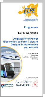 ECPE Workshop: Availability of Power Electronics by Fault-Tolerant Designs for Automotive and Aircraft