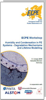 ECPE Workshop: Humidity and Condensation in PE Systems - Degradation Mechanisms and Lifetime Modelling