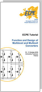 ECPE Tutorial: Function and Design of Multilevel and Multicell Converter
