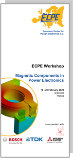ECPE Workshop: Magnetic Components in Power Electronics
