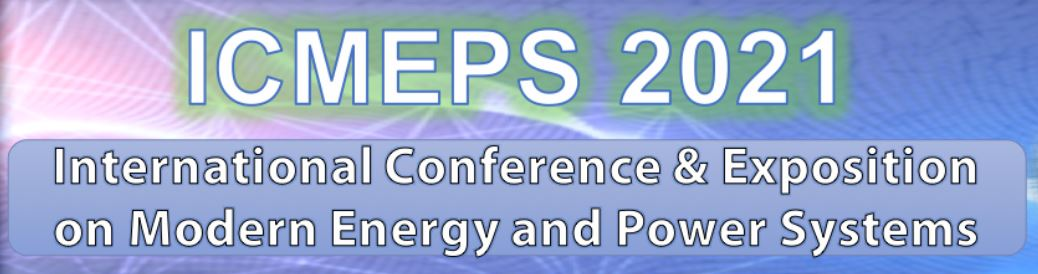ICMEPS - International Conference & Exposition on Modern Energy and Power Systems | Call for Papers