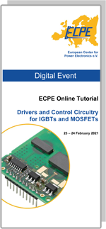 ONLINE | ECPE Online Tutorial: Drivers and Control Circuitry for IGBTs and MOSFETs