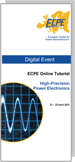 ONLINE | ECPE Online Tutorial: High-Precision Power Electronics