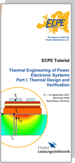 ECPE Tutorial: Thermal Engineering of Power Electronic Systems Part I: Thermal Design and Verification (fully booked)