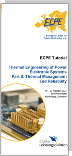 ECPE Tutorial: Thermal Engineering of Power Electronic Systems Part II: Thermal Management and Reliability