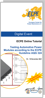 ONLINE   ECPE Online Tutorial: Testing Automotive Power Modules according to the ECPE Guideline AQG 324 - SiC-based Power Modules included!