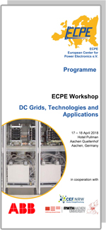 ECPE Workshop: DC Grids, Technologies and Application
