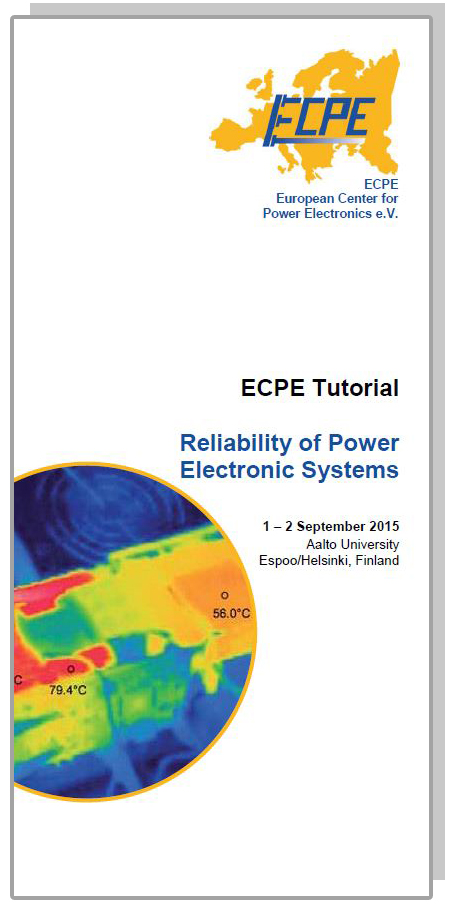 ECPE Tutorial: Reliability of Power Electronic Systems