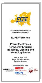 ECPE Workshop: Power Electronics for Energy Efficient Buildings, Lighting and Home Appliances