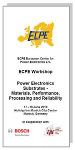 ECPE Workshop: Power Electronics Substrates - Materials, Performance, Processing and Reliability
