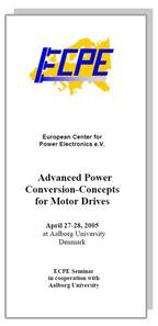 ECPE Workshop: Advanced Power Conversion-Concepts for Motor Drives