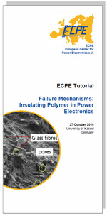 ECPE Tutorial: Failure Mechanisms: Insulating Polymer in Power Electronics