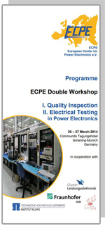 ECPE Double Workshop: I. Quality Inspection II. Electrical Testing in Power Electronics